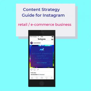 Content Strategy Guide for Instagram, Neon Reindeer Marketing